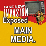 Fake News Invasion Exposed Main Media feature
